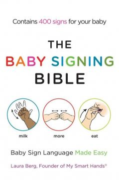 Download The Baby Signing Bible: Baby Sign Language Made Easy