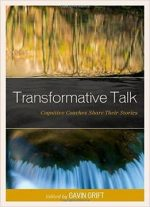 Transformative Talk: Cognitive Coaches Share Their Stories