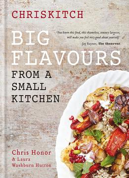 Download Chriskitch: Big Flavours From A Small Kitchen
