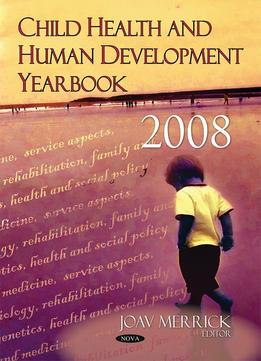 Download Child Health & Human Development Yearbook – 2008