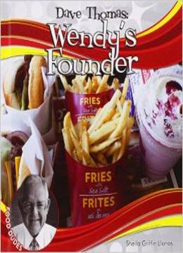 Download Dave Thomas: Wendy's Founder: Wendy's Founder (Food Dudes)