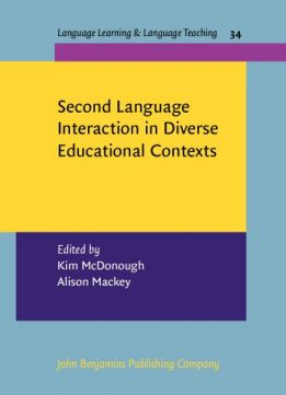 Download Second Language Interaction In Diverse Educational Contexts