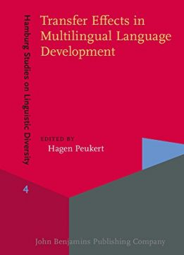 Download Transfer Effects In Multilingual Language Development
