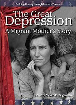 Download The Great Depression: A Migrant Mothers Story: The 20th Century