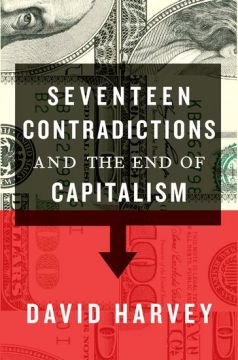 Download Seventeen Contradictions & the End of Capitalism