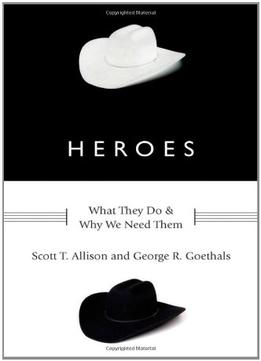 Download Heroes: What They Do & Why We Need Them