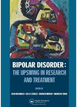 Download Bipolar Disorder: The Upswing In Research & Treatment