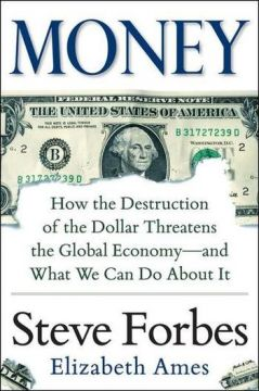 Download Money: How the Destruction of the Dollar Threatens the Global Economy – & What We Can Do About It
