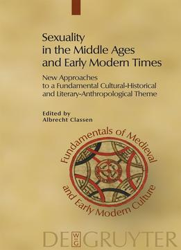 Download Sexuality In The Middle Ages & Early Modern Times
