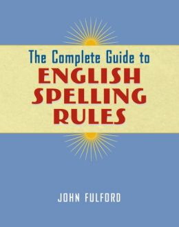 Download The Complete Guide to English Spelling Rules