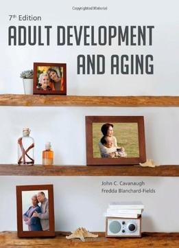 Download Adult Development & Aging, 7 Edition