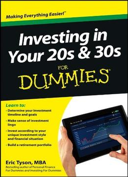 Download Investing In Your 20s & 30s For Dummies By Eric Tyson