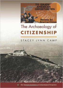Download The Archaeology Of Citizenship