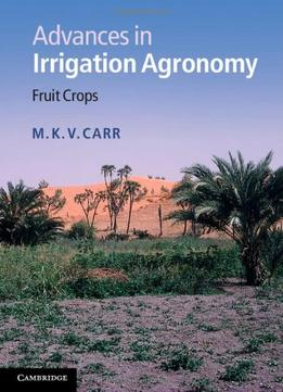 Download Advances In Irrigation Agronomy: Fruit Crops