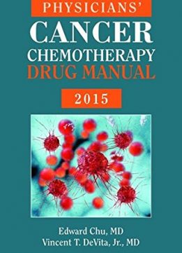 Download Physicians' Cancer Chemotherapy Drug Manual 2015
