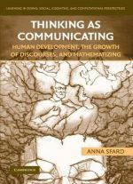 Thinking As Communicating: Human Development, The Growth Of Discourses, And Mathematizing