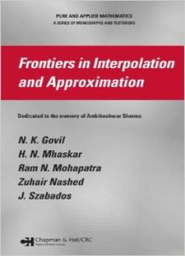 Download Frontiers In Interpolation & Approximation