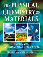 The Physical Chemistry of Materials: Energy and Environmental Applications