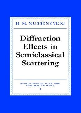 Download Diffraction Effects In Semiclassical Scattering