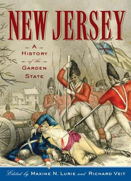 Download New Jersey: A History Of The Garden State