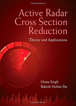 Download Active Radar Cross Section Reduction: Theory & Applications