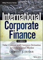 International Corporate Finance, + Website: Value Creation With Currency Derivatives In Global Capital Markets