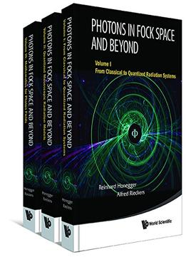 Download Photons In Fock Space & Beyond (in 3 Volumes)