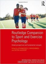 Routledge Companion To Sport And Exercise Psychology: Global Perspectives And Fundamental Concepts
