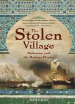 The Stolen Village: Baltimore And The Barbary Pirates