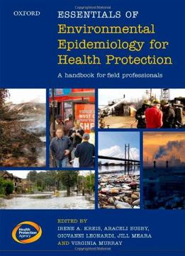 Download Essentials Of Environmental Epidemiology For Health Protection: A Handbook For Field Professionals