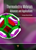 Thermoelectric Materials: Advances And Applications