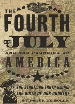Download The Fourth Of July: & The Founding Of America