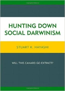 Download Hunting Down Social Darwinism: Will This Canard Go Extinct?