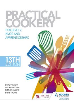 Download Practical Cookery For The Level 2 Professional Cookery Diploma, 3rd Edition