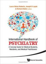 International Handbook Of Psychiatry – A Concise Guide For Medical Students, Residents, And Medical Practitioners