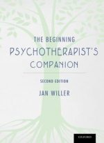 The Beginning Psychotherapist's Companion, Second Edition