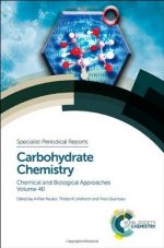 Carbohydrate Chemistry, Volume 40