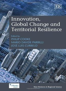 Download Innovation, Global Change & Territorial Resilience