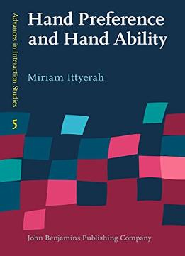 Download Hand Preference & Hand Ability: Evidence From Studies In Haptic Cognition