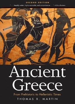 Download Ancient Greece: From Prehistoric To Hellenistic Times, 2nd Edition