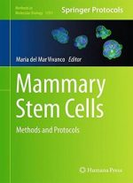 Mammary Stem Cells: Methods And Protocols