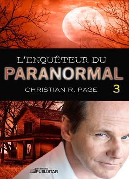Download L'enquêteur Du Paranormal, Tome 3