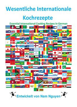 Download Wesentliche Internationale Kochrezepte – Essential International Cooking Recipes In German