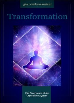 Download Transformation: The Emergence Of The Crystalline System