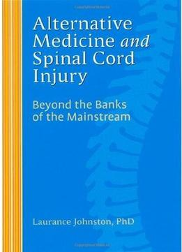 Download Alternative Medicine & Spinal Cord Injury