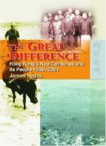 The Great Difference: The New Territories And Its People, 1898-2004