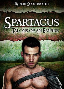 Download Spartacus: Talons Of An Empire