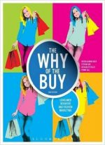 The Why Of The Buy: Consumer Behavior And Fashion Marketing, 2nd Edition