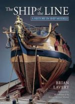 The Ship Of The Line: A History In Ship Models