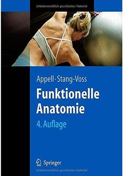 Download ebook Funktionelle Anatomie (auflage: 4)